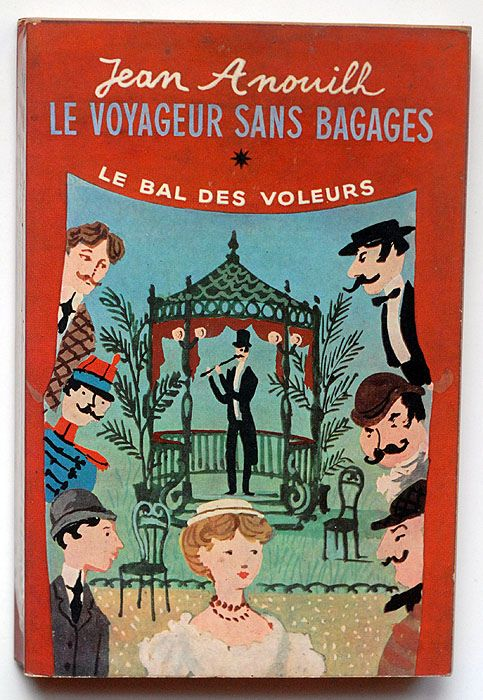 Le Voyageur Sans Bagages Jean Annouilh Book Cover Illustration Vintage Illustration French Books
