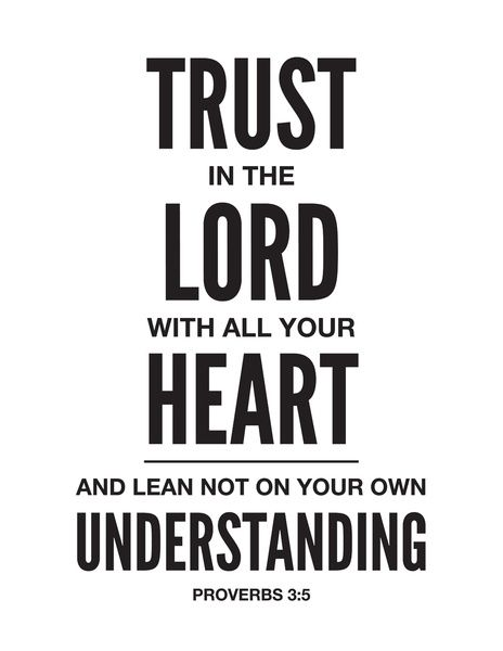 Trust in the Lord. Proverbs 3:5. Art Print. #scripture365