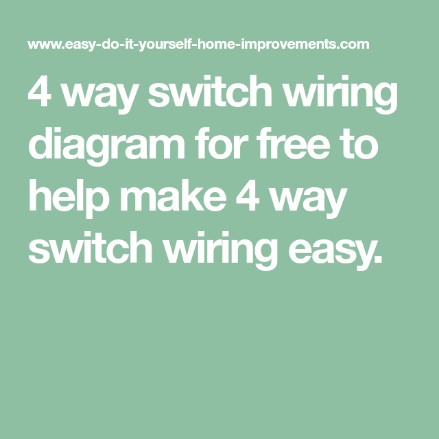 4 Way Switch Wiring Diagram | Electrical Layout | Pinterest | Diagram
