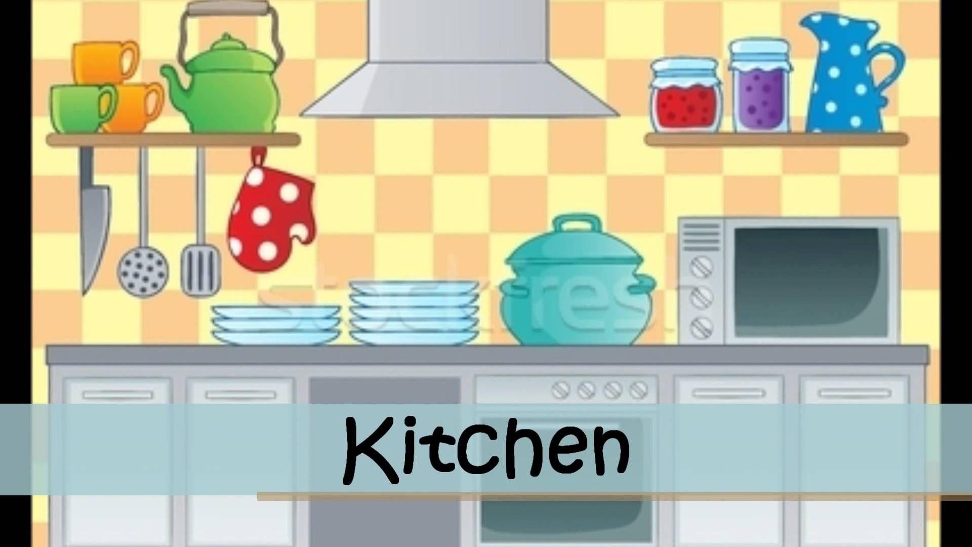 Parts Of The House Kitchen Themes Kitchen Cartoon Kitchen Clipart