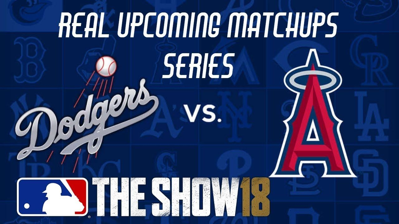 ea860b5136e Los Angeles Dodgers vs Los Angeles Angels - MLB The Show 18 Real Upcoming  Game Matchups