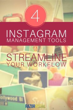 4 Instagram Management Tools to Streamline Your Workflow - @razorsocial are some good ideas and strategies! This is what #coworking #collaboration and #marketing #strategies can combine for success! @SpherePad