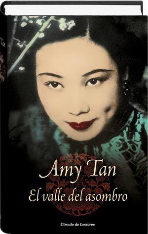 El Valle Del Asombro Amy Tan Novela Asombro Libros Lectores