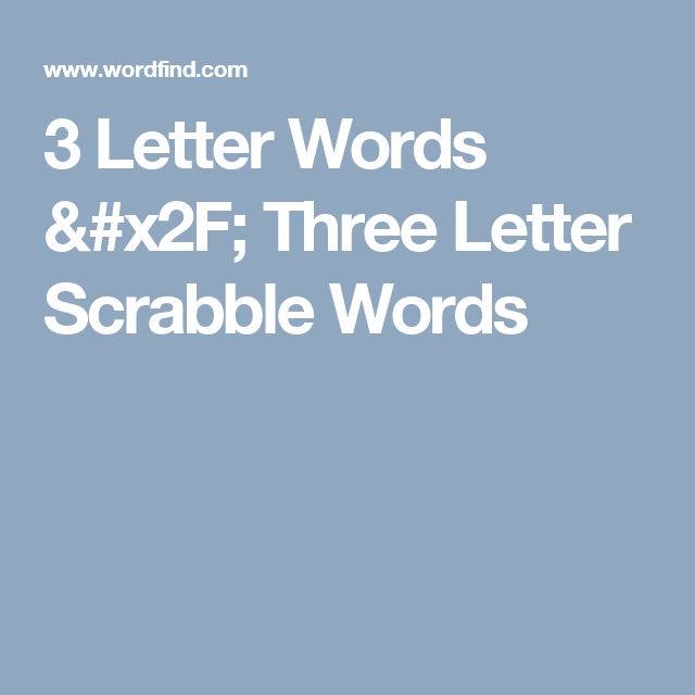 3 Letter Words Three Letter Scrabble Words