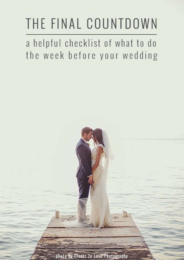 The Week Before Your Wedding To Do List Bridal Musings Wedding To Do List Wedding Countdown Wedding Checklist