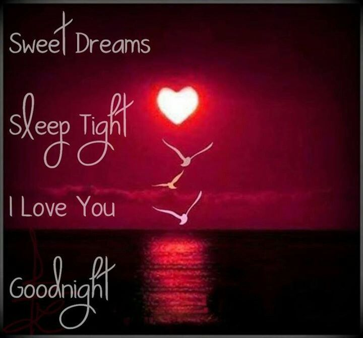 good night beautiful i miss you so much sleep darling sleep dream darling dream i love you