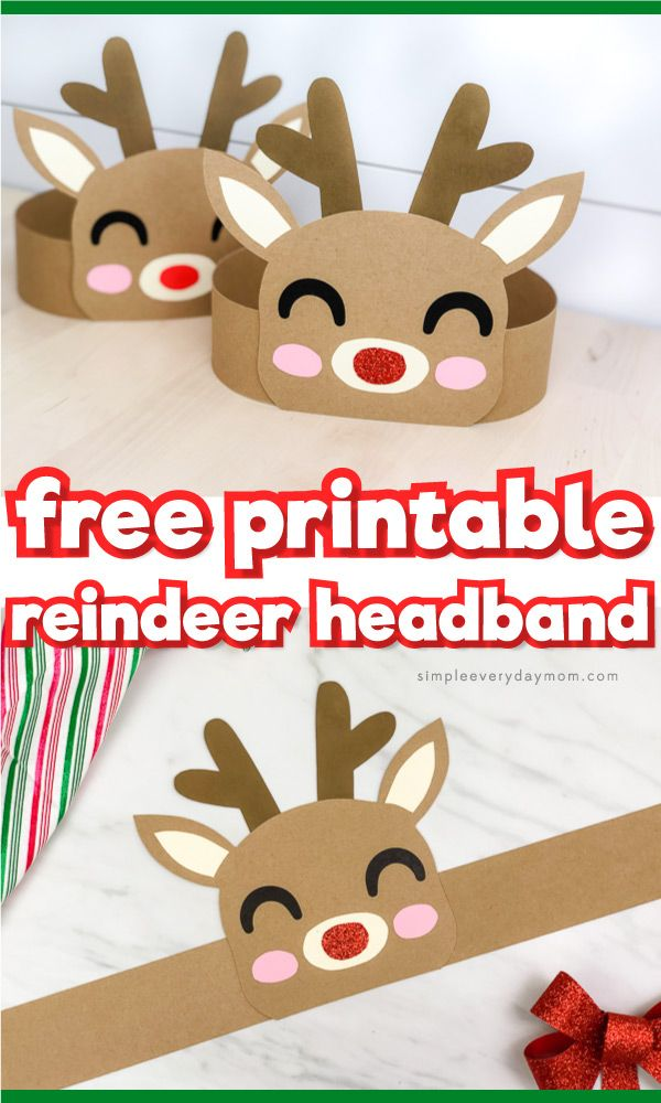 This reindeer headband craft for kids is a fun Christmas craft for kids to do at home or at school. It comes with a free printable template so it's easy to make! #simpleeverydaymom #reindeercrafts #kidscrafts #christmascrafts #rudolphtherednosedreindeer #kidsactivities