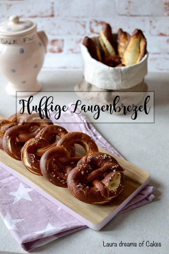 Brotliebe: Fluffige Laugenbrezel | Laura dreams of Cakes
