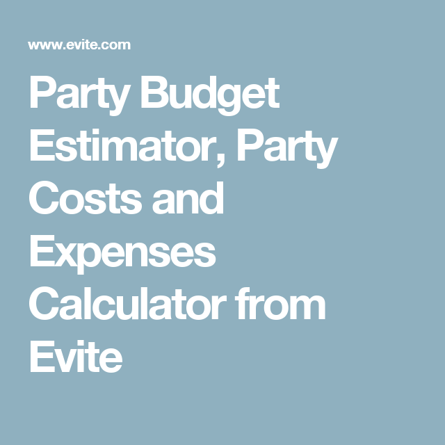 party budget estimator party costs and expenses calculator from
