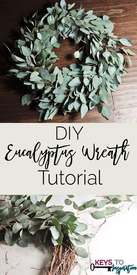 Photo of DIY Eucalyptus Wreath Tutorial »Keys To Inspiration