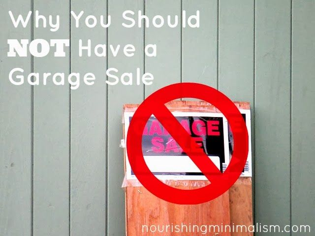 Why You Should Not Have A Garage Sale Garage Declutter