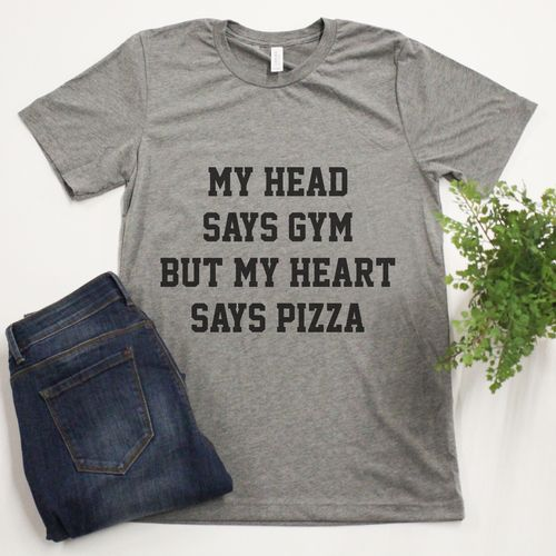 92e37932 My Head Says Gym But My Heart Says Pizza Graphic Tee | Wildflower ...