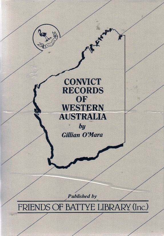 Convict Records Of Western Australia History Genealogy Police Gazettes Shipping