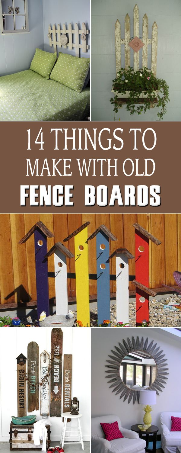 14 Things To Make With Old Fence Boards Old Fence Boards Old