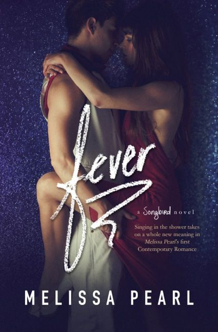 Fever by Melissa Pearl (4 Stars)