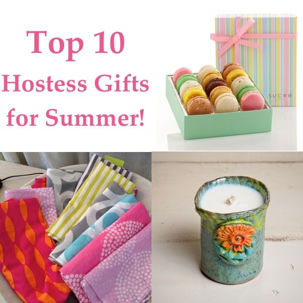 Top 10 Hostess Gifts For Summer