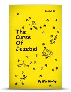 The Curse of Jezebel - Worley This was the 3rd booklet God