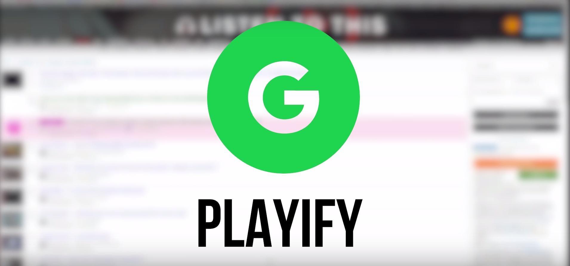 Playify Opens Spotify Links In Google Play Music (Desktop