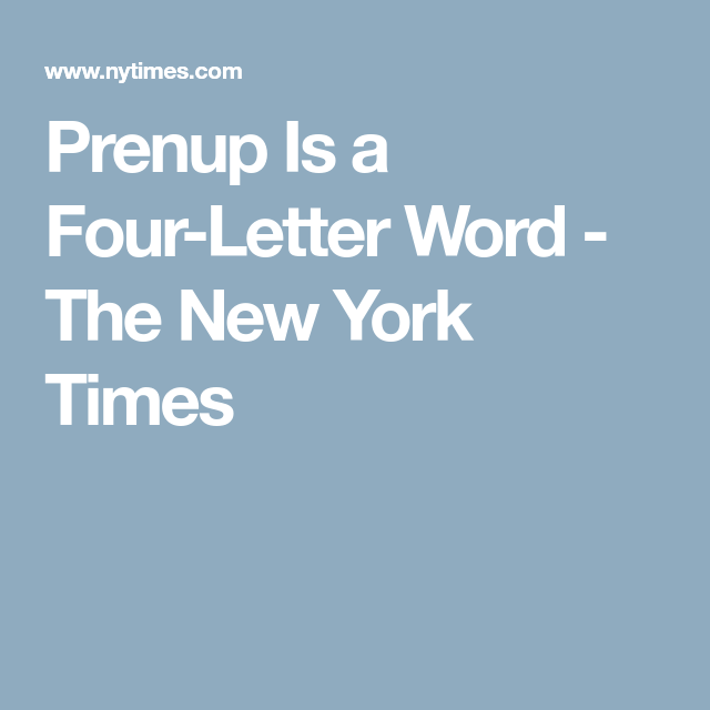 Prenup Is A Four Letter Word from i.pinimg.com