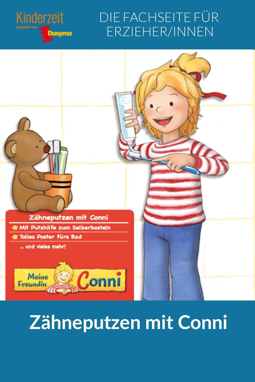 Kinderzeitaktiv Zahneputzen Mit Conni Zahneputzen Zahne Putzen Zahne Kinder