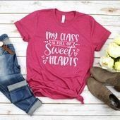 Valentines Gift  My Class Is Full Of Sweethearts Shirt  Teaching Is A Work Of Heart  Teacher Student TShirt  Unisex Graphic TeeTeacher Valentines Gift  My Class Is Full O...