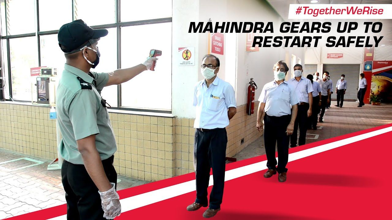Mahindra Gears Up To Restart Safely TogetherWeRise