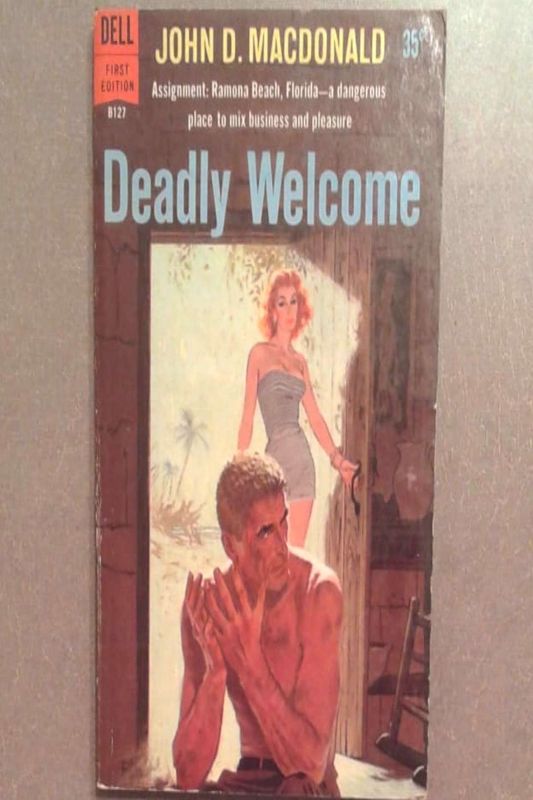 Deadly Welcome 1959  John D MacDonald Dell First Edition B12You can find Robert mcginnis and more on our websiteDeadly Welcome 1959  John D