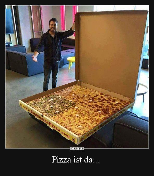 pizza ist da lustige bilder spr che witze echt lustig spr che pinterest pizza. Black Bedroom Furniture Sets. Home Design Ideas