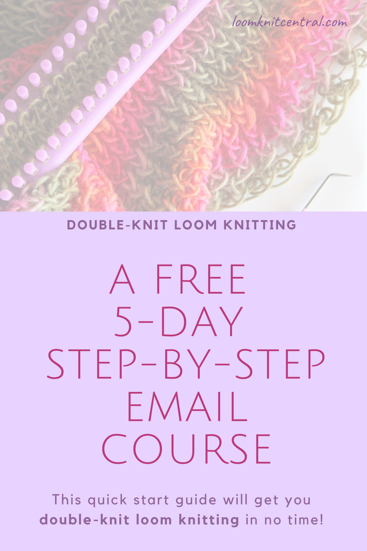 A free course to learn the basics in double-knit loom knitting ...