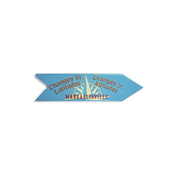 Margaritaville Latitude Changes Directional Sign ($100) ❤ liked ...