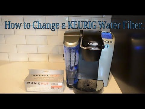 34 How To Use The Keurig 2 0 Water Filter Youtube Keurig Water Filter Keurig Water Filter