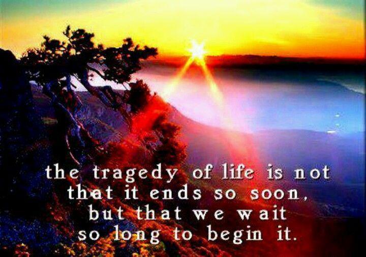 Beginning to live...