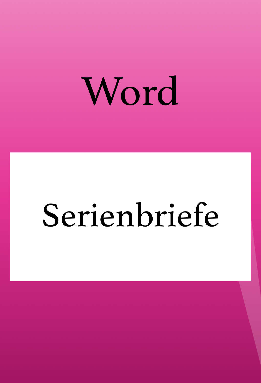 Einen Serienbrief In Word Erstellen Excel Tipps Kenntnisse Tipps Und Tricks