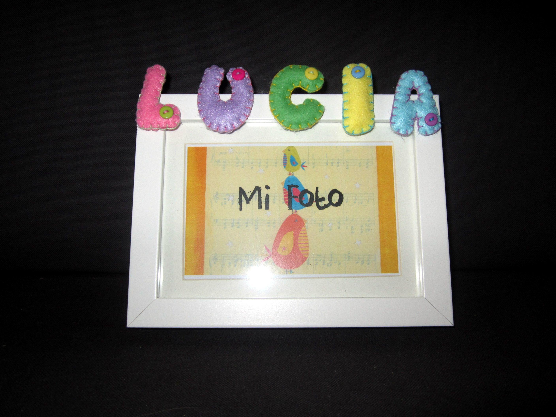 Marco de fotos co nombre en fieltro: Lucía by ChikiPol   Marcos de ...