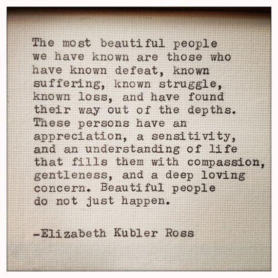 Elizabeth Kubler Ros Quote Typed on Typewriter and von ...
