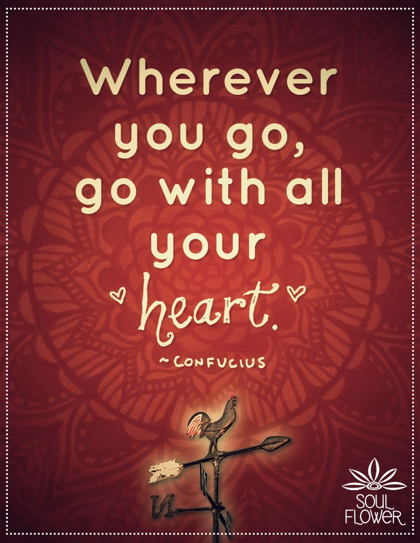 Soul Flower #confucius #quote #heart