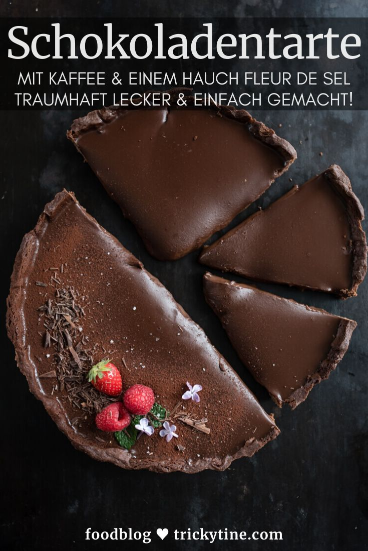 Photo of Dark chocolate tart with coffee and fleur de sel – trickytine