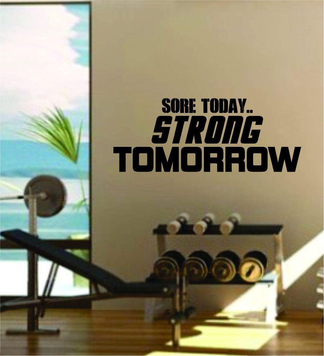 Garage Gym Wall Decor Sore Today Strong Tomorrow Quote Fitness Health Work Out Gym Decal