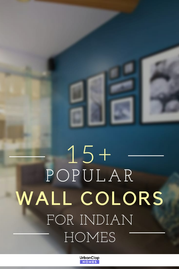 15 Popular Wall Paint Colours For Your Indian Home Pick These Blindly Popular Wall Colors Wall Paint Colors Wall Painting