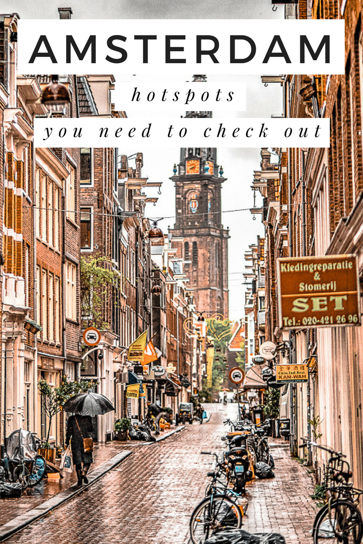 Hotspots Amsterdam 6 Amsterdam Hotspots That You Need To Check Out Rotterdam