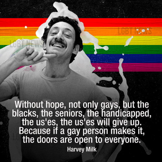 10 Inspirational Quotes from Harvey Milk inspiration