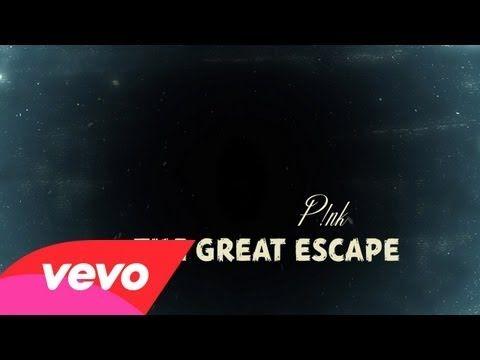 The great escape lyrics pink