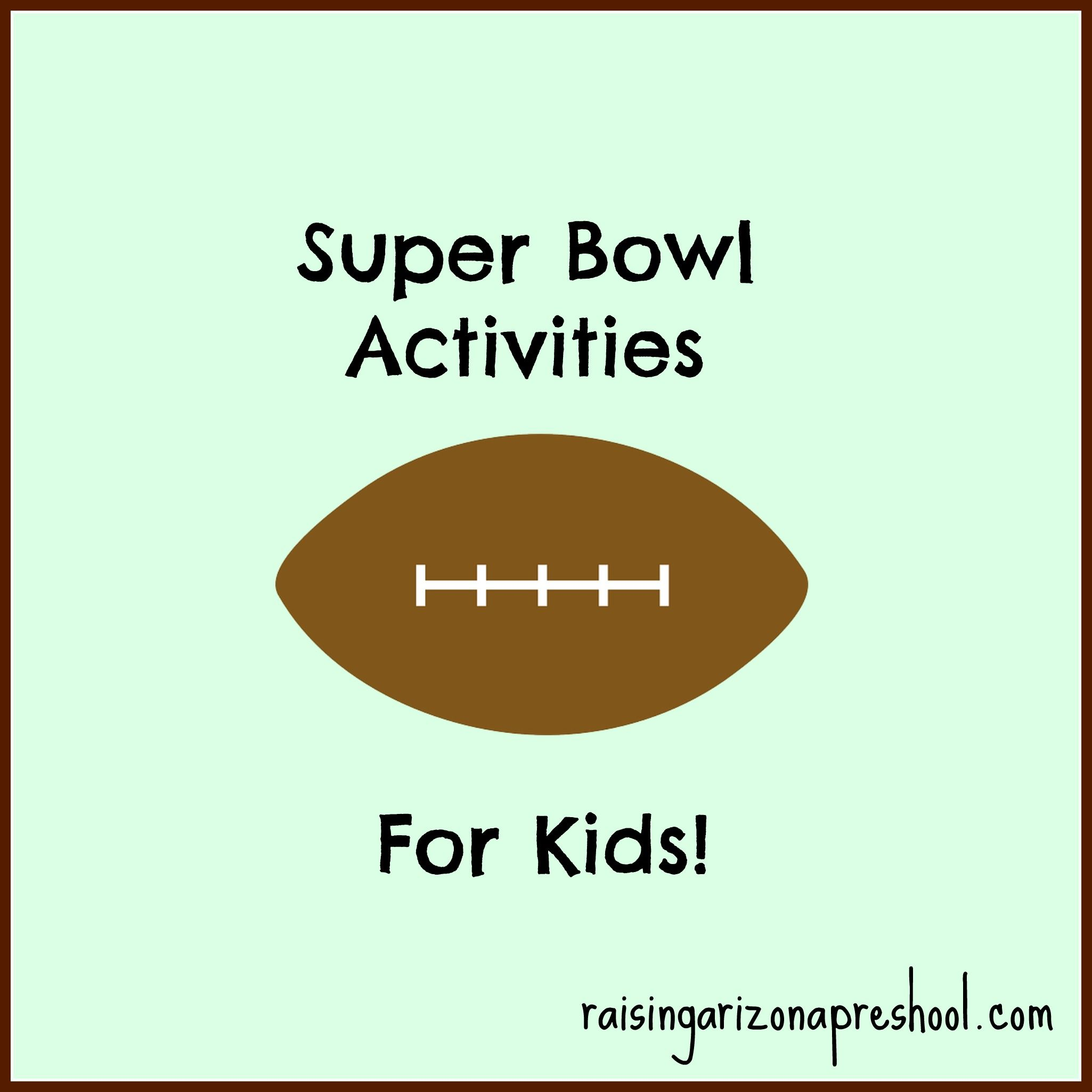 Kids Super Bowl Activities With Images