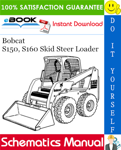 Bobcat S150 S160 Skid Steer Loader Electrical Wiring Hydraulic Hydrostatic Schematic Skid Steer Loader Operation And Maintenance Repair Manuals