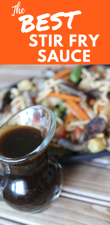 The Best Stir Fry Sauce #vegetablestirfry