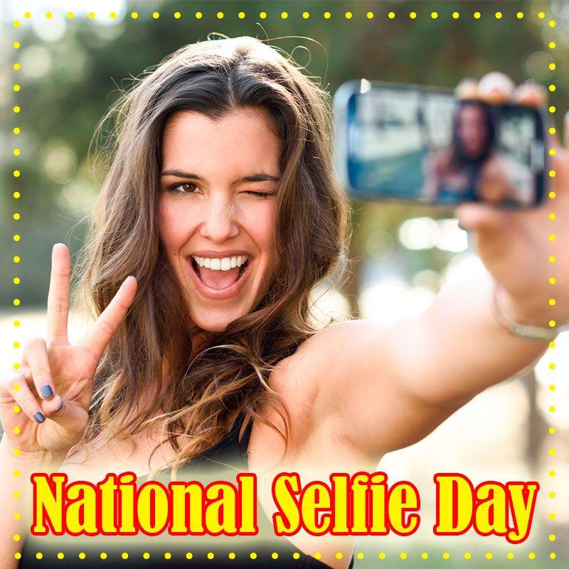 Happy National Selfie Day Essay Writer Student Memes Essay