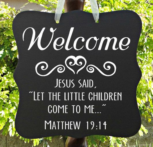 Front Range Christian School Home: Welcome Sign, Christian Sign, Bible Verse, Let The Little