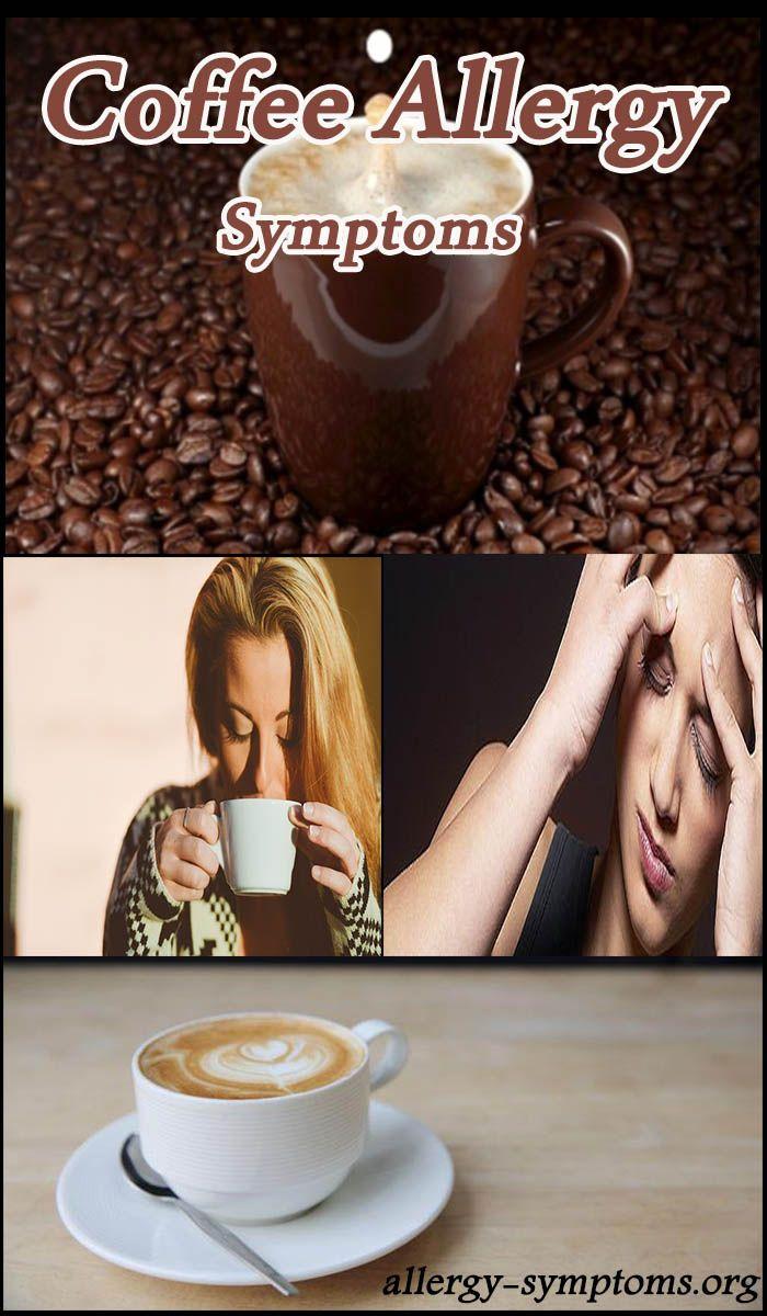 Coffee Allergy Symptoms #coffee #CoffeeAllergy http://allergy-symptoms.org/coffee-allergy/