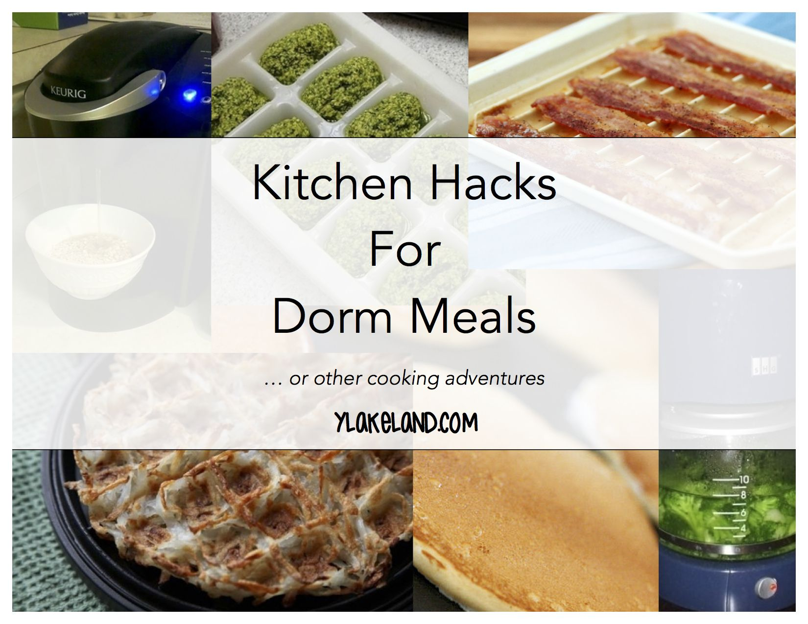 Kitchen Hacks for Dorm Meals | sick of cafeteria foods already? Try ...