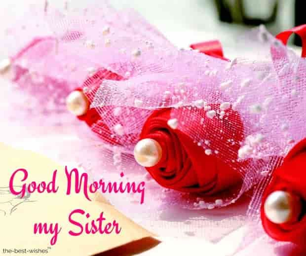 Good Morning Sister Hd Images Good Morning Sister Good Morning